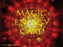 * ~ MAGIC ENERGY CARD ~ *
